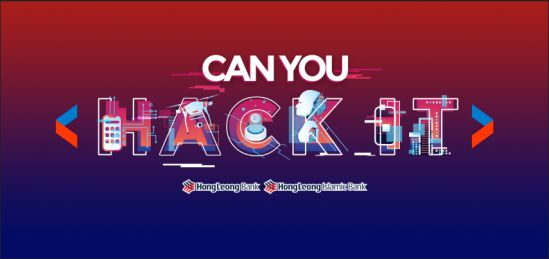Hong Leong Bank Returns with Can You Hack It